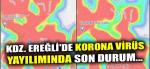 Zonguldak ve Ereğli'nin bugün vaka sayısı